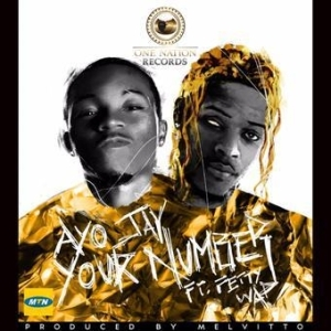 Ayo Jay - Your Number (Remix) ft. Fetty Wap