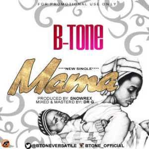 B-Tone - Mama