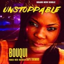 B.O.U.Q.U.I - Unstoppable