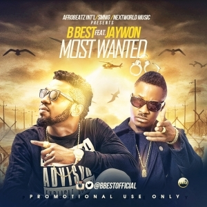 B Best - Most Wanted ft Jaywon
