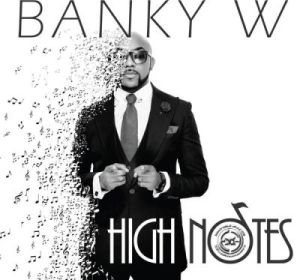 Banky W - High Notes