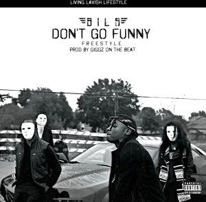 Bils - Dont Go Funny