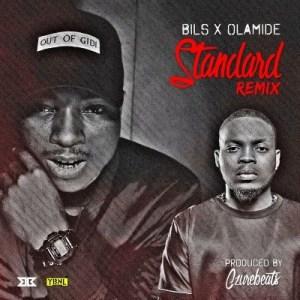 Bils - Standard (Remix) ft. Olamide