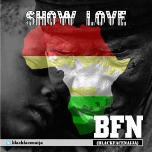 BlackFace - Show Love