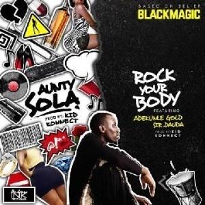 Blackmagic - Rock Your Body ft. Adekunle GOLD & Sir Dauda