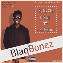 BlaqBonez - By My Side Ft. Simi