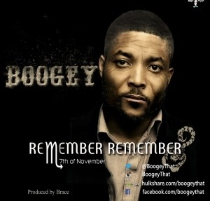 Boogey - Remember Remember (7th Of November)
