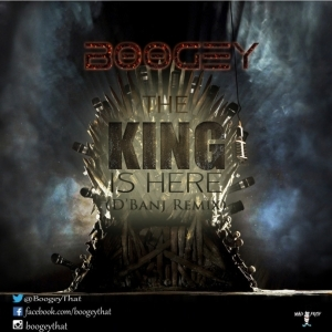Boogey - The King Is Here (D'Banj Remix)