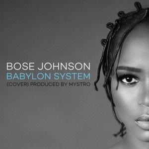 Bose Johnson - Babylon S*ystem(Prod. By Mystro)