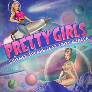 Britney Spears - Pretty Girls Ft. Iggy Azalea