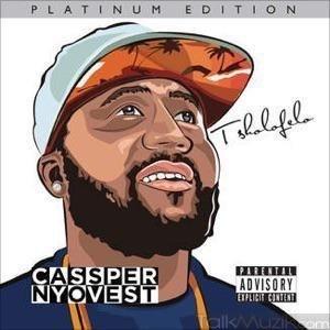 Cassper Nyovest - Travel The World ft. Uhuru & Base