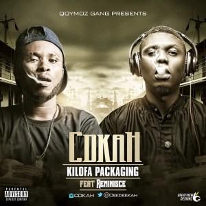 Cdkah - Kilofa Packaging Ft. Reminisce