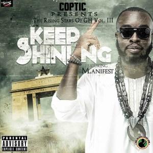 Coptic - Keep Shining ft. M.anifest