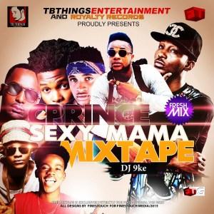 DJ 9ke - Sexy Mama Mix