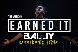 DJ Bally - Earned It (Afrotonic Mix)