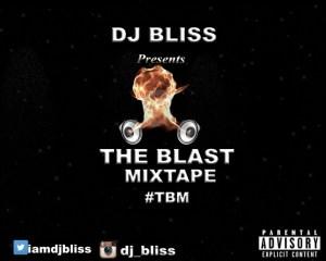 DJ Bliss - The Blast Mix