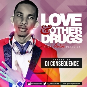 DJ Consequence - Love And Other Drugs