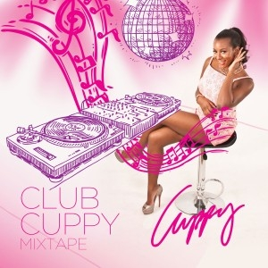 DJ Cuppy - Club Cuppy Mixtape