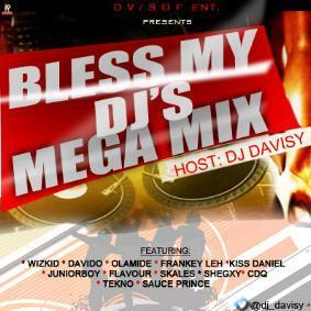 DJ Davisy - Bless My DJ