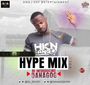 DJ Davisy - Hype Mix Vol. 1 (Re-Introducing Danagog)
