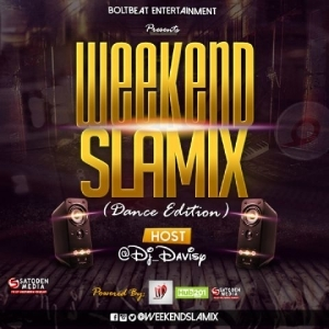DJ Davisy - Weekend Slamix (Dance Edition) Vol. 1