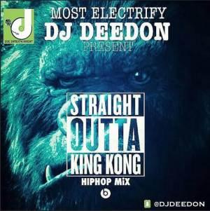 DJ Deedon - Straight Outta King Kong (Hiphop) Mix