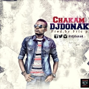 DJ Donak - #Chakam (Prod. Fric P)