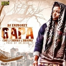 DJ Enimoney - Gapa ft. CDQ, B Banks & Chinko Ekun