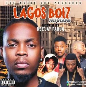 DJ Faruq - Lagos Boiz Mix