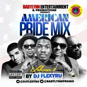 DJ Flexy Ru - American Pride Mixtape