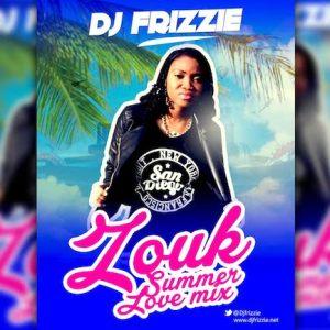 DJ Frizzie - Zouk Summer Love Mix