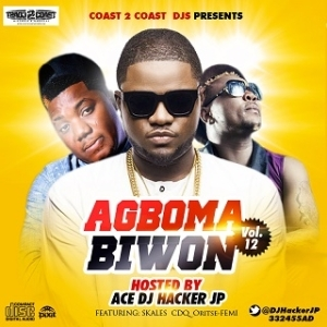 DJ Hacker Jp - Agbomabiwon Vol 12