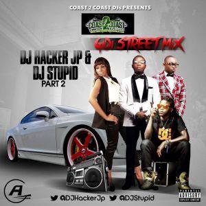 DJ Hacker Jp - Gidi Streetz Mix Vol 2 ft  DJ Stupid