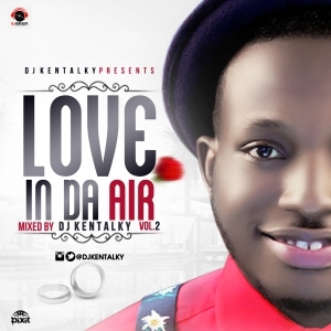 DJ Kentalky - Love In The Air VOL. 2