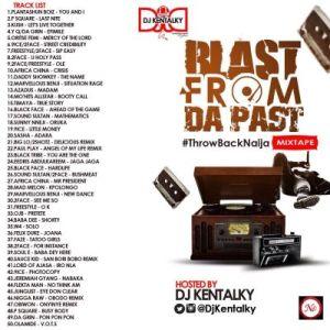 DJ Kentalky - Throw Back Naija (Blast From Da Past) Mixtape