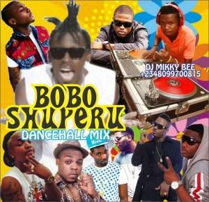 DJ Mikky Bee - Bobo Shuperu Mix