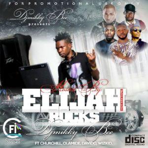 DJ Mikky Bee - Elijah Mixtape