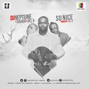DJ Neptune - So Nice ft. Davido & Del B