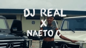 DJ Real – Number 1 Ft. Naeto C