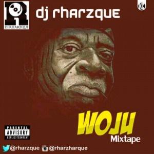 DJ Rharzque - Woju