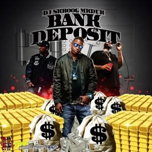 DJ Skroog Mkduk - Bank Deposit