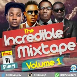 DJ Slimzy - The Incredible Mixtape