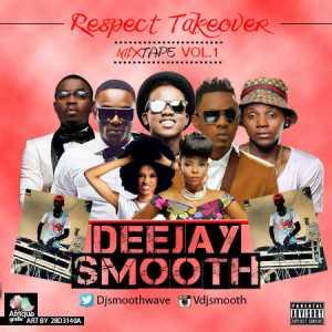 DJ Smooth - Respect Takeover Mix. Vol. 1