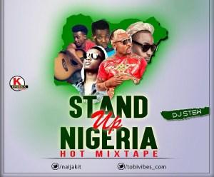 DJ Stew - Stand Up Nigeria Hot Mix
