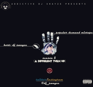 DJ Swayze - Popular Demand Mix Season 5