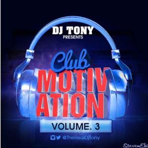 DJ Tony - Club Motivation Mix Vol.3
