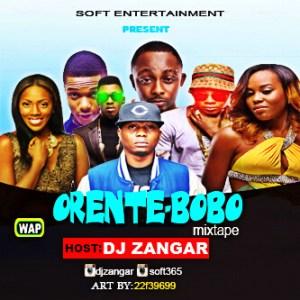 DJ Zangar - Orente Bobo Mix