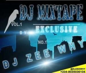 DJ Zeewhy - 9jakolo Mixvibes Vol. 1