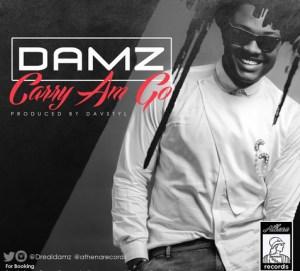 Damz - Carry Am Go