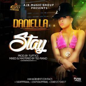 Daniella - Stay (Prod. By Fliptyce)